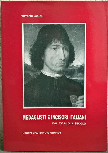 Medaglisti Incisori Italiani XV-XIX Secolo Photo