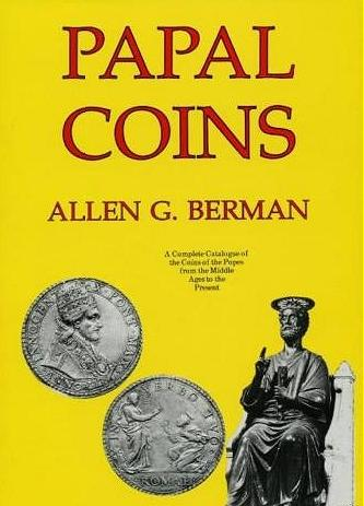 Papal Coins by Allen G. Berman 1991 Hardcover Photo