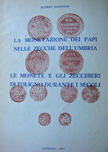 Monetazione dei Papi, Zecche dell'Umbria Photo